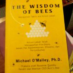 The Wisdom of Bees, Keajaiban Organisasi Lebah
