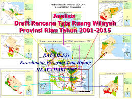 RTRW Riau Tak Sesuai Kenyataan