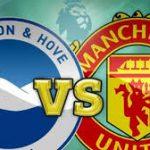Liga Inggris Malam Ini: Brighton vs Manchester United