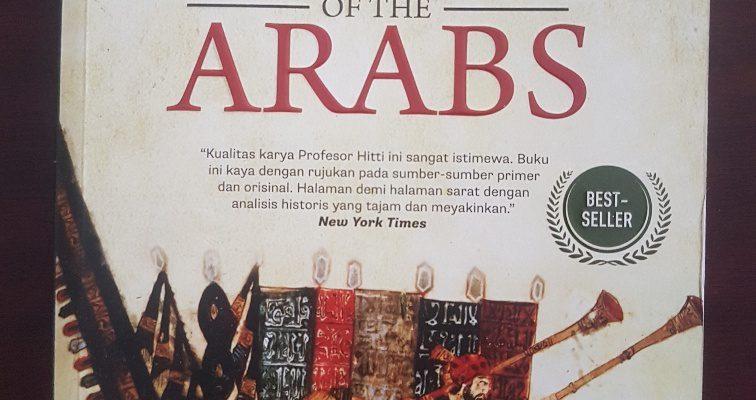 Buku: History of The Arabs, Saat Sejarah Islam Ditulis Penulis Barat